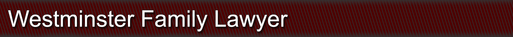 Westminster MD Family Lawyer Legal Services
